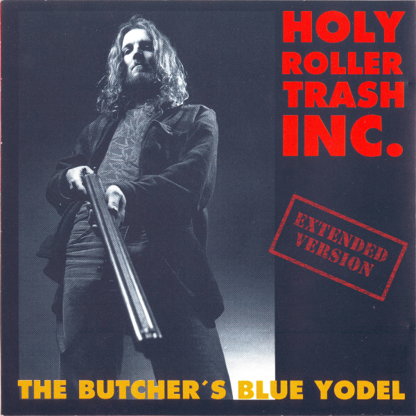 The Butcher's Blue Yodel   (Extended Version) Digital MP3 Album 9,99 €