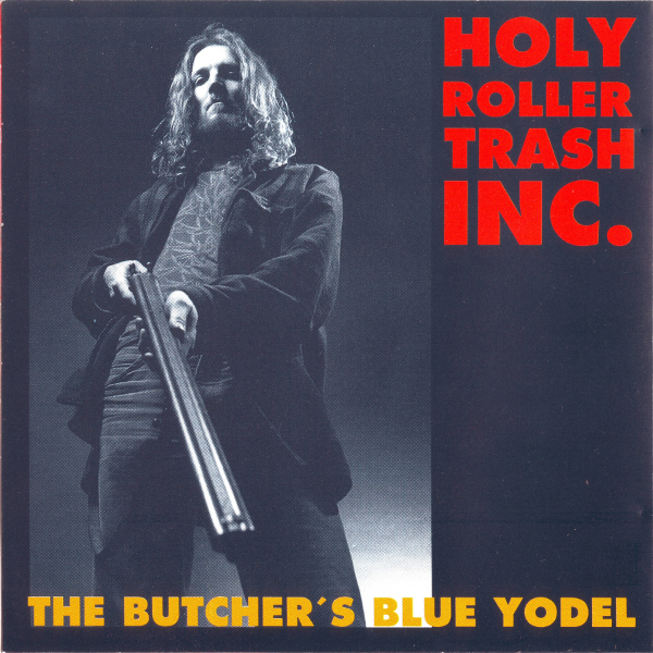 The Butcher's Blue Yodel                    Digital MP3 Album 7,99 €