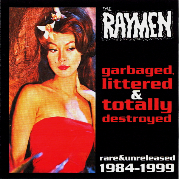 Garbaged, Littered & Totally Destroyed ('84-'99)  Digital MP3 Album 7,99 €